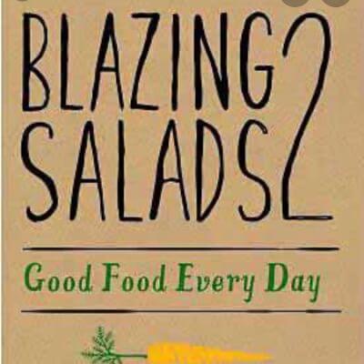 Blazing Salads Cookbook