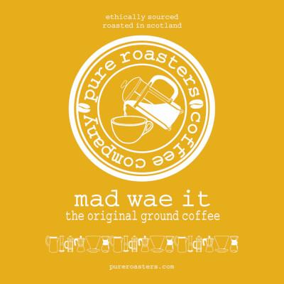 Mad Wae It - Coffee - Ground