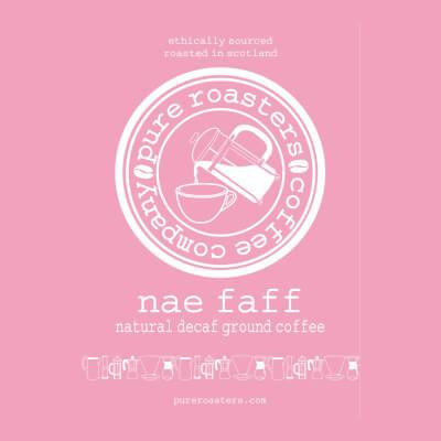Nae Faff - Decaf Coffee - Ground