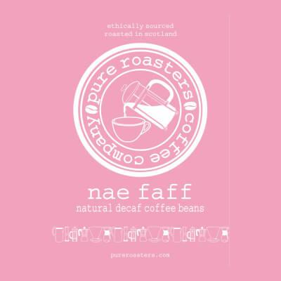 Nae Faff - Decaf Coffee - Beans