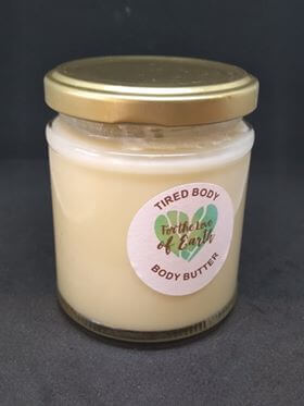 Tired Body, Body Butter