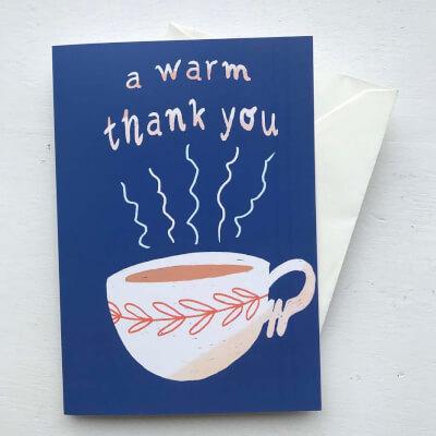 A Warm Thank You Card.