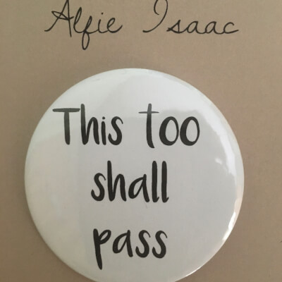 This Too Shall Pass Badge