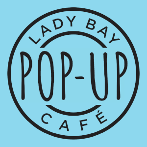 Lady Bay Pop up Cafe
