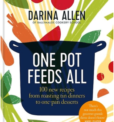 One Pot Feeds All By Darina Allen - Signed